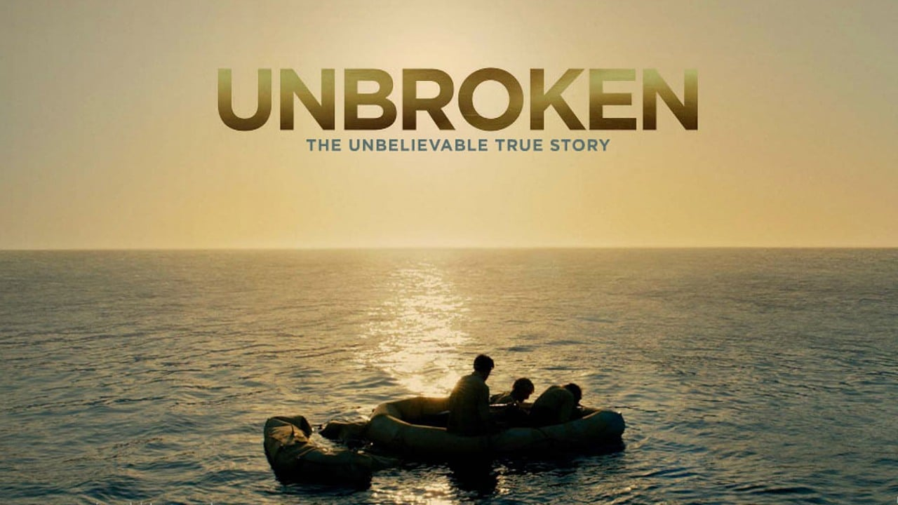 """What """"Unbroken"""" Can Teach Us About Resilience, Hope, and ..."""
